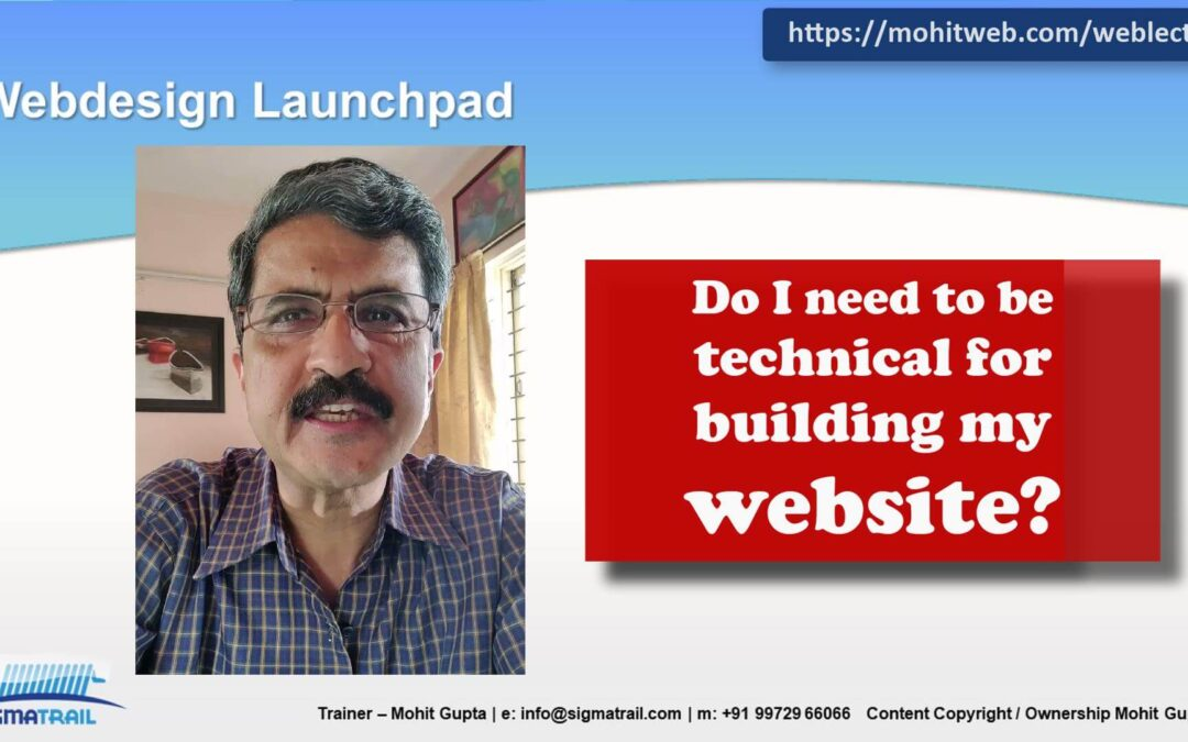 Video – Do I need to be Technical for Web designing?
