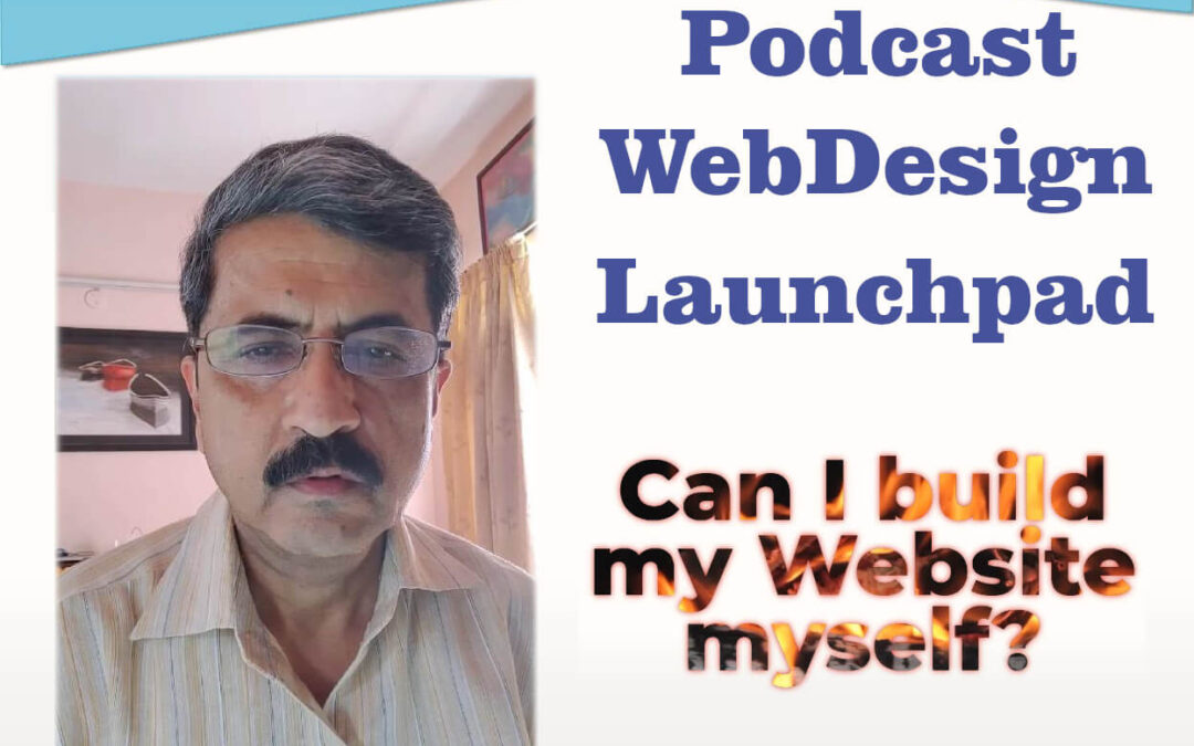 Podcast – Can I build my website myself?
