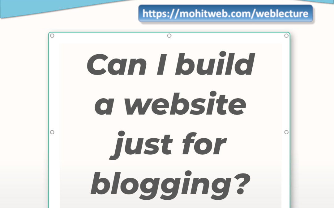 Podcast – Can I build a website just for blogging?